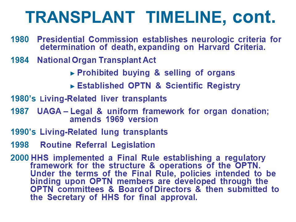 1980 Presidential Commission establishes neurologic criteria for determination of death, expanding on Harvard Criteria.