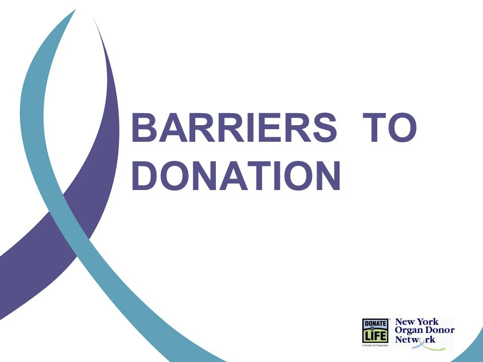 BARRIERS TO DONATION