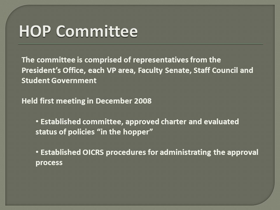 The committee is comprised of representatives from the President's Office, each VP area, Faculty Senate, Staff Council and Student Government Held fir