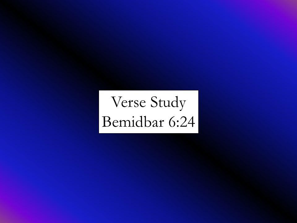 Verse Study Bemidbar 6:24