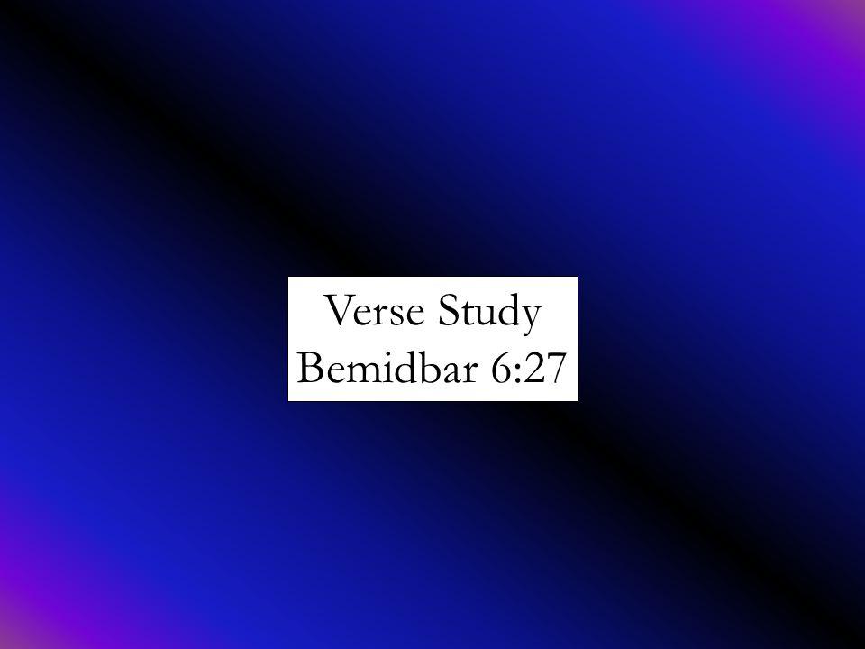 Verse Study Bemidbar 6:27
