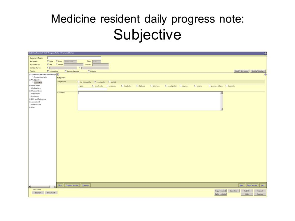 Medicine resident daily progress note: Subjective
