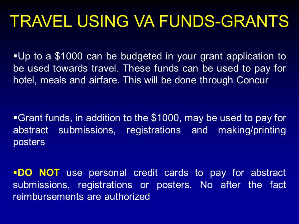  Up to a $1000 can be budgeted in your grant application to be used towards travel.