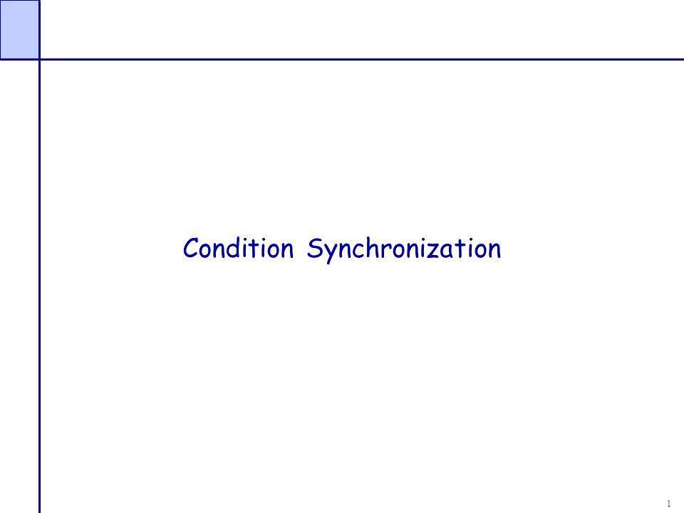 1 Condition Synchronization