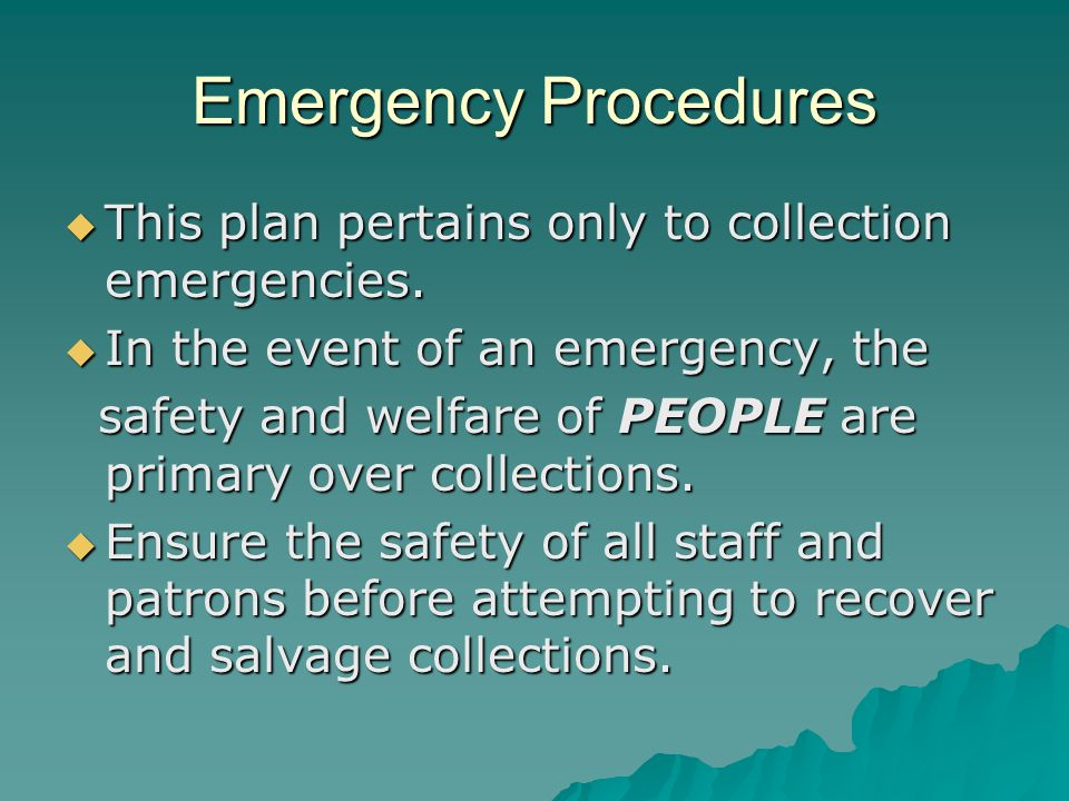 Emergency Procedures TTTThis plan pertains only to collection emergencies.