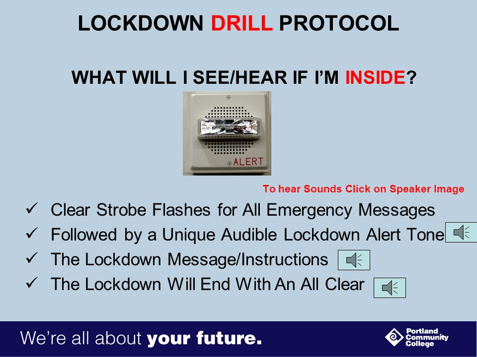 LOCKDOWN PROTOCOL WHAT WILL I SEE/HEAR IF I'M OUTSIDE.