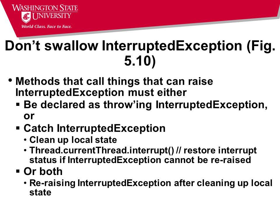 Don't swallow InterruptedException (Fig.