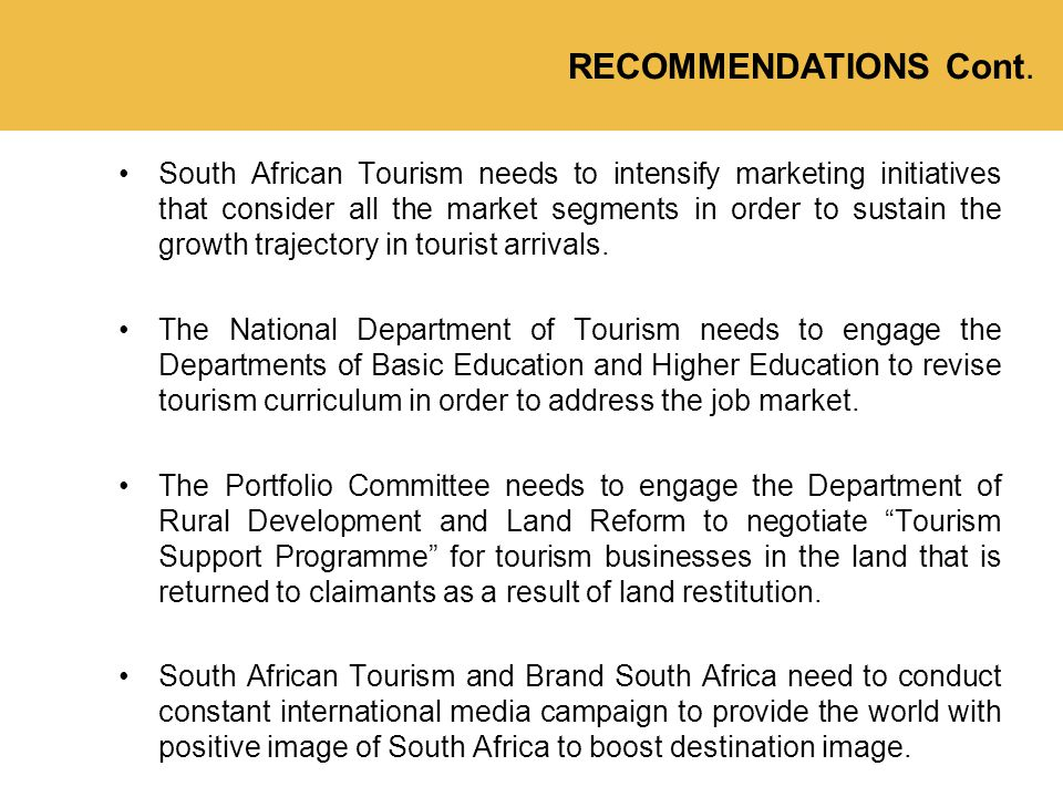 South African Tourism needs to intensify marketing initiatives that consider all the market segments in order to sustain the growth trajectory in tourist arrivals.