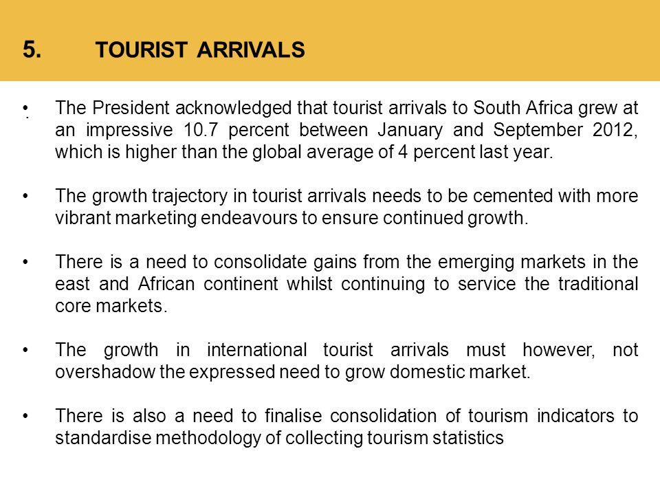 5. TOURIST ARRIVALS.