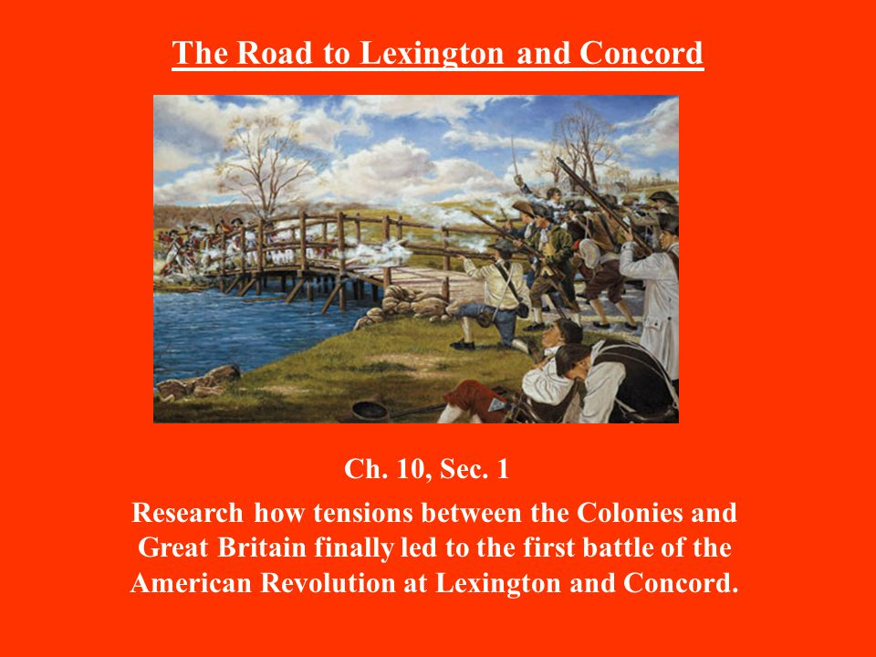 The Road to Lexington and Concord Ch. 10, Sec.