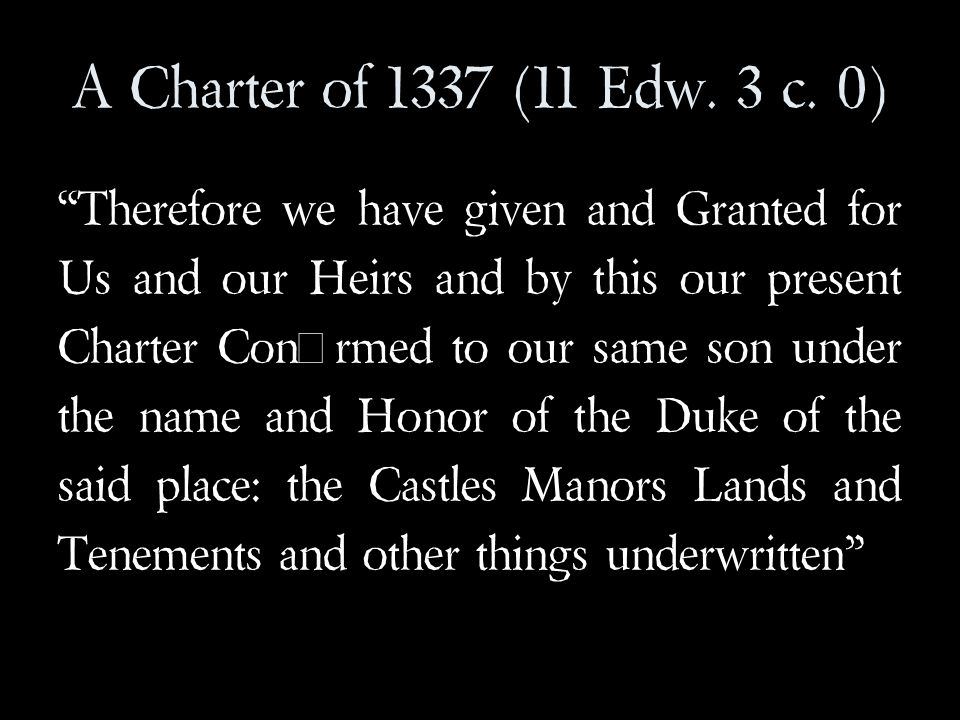 A Charter of 1337 (11 Edw. 3 c.