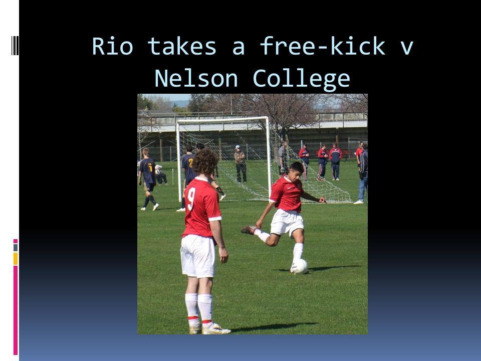 Rio takes a free-kick v Nelson College