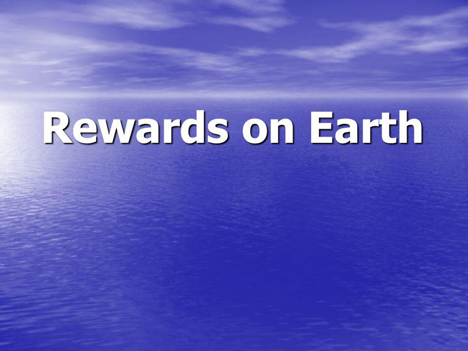 Rewards on Earth Rewards on Earth