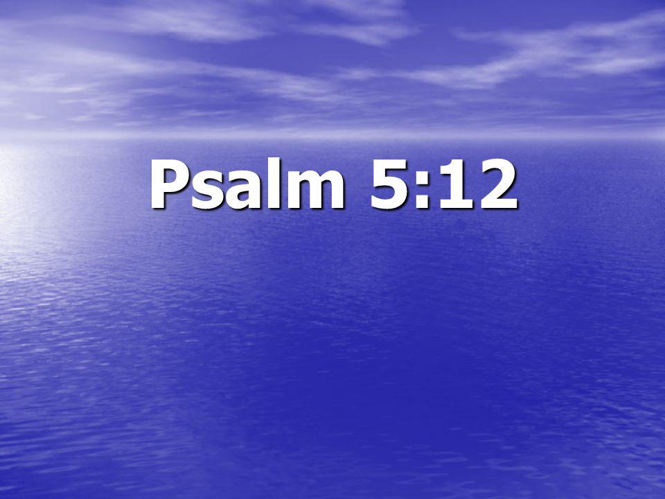 Psalm 5:12