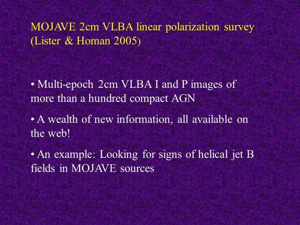 18cm VLBA map of 1803+784; Gabuzda & Chernetskii 2003 Extended regions of transverse jet B field (aligned E vectors) — could be series of shocks, but more natural explanation is helical B field 2cm VLBA map of 1749+701; Gabuzda, Lisakov & Pushkarev, in prep.