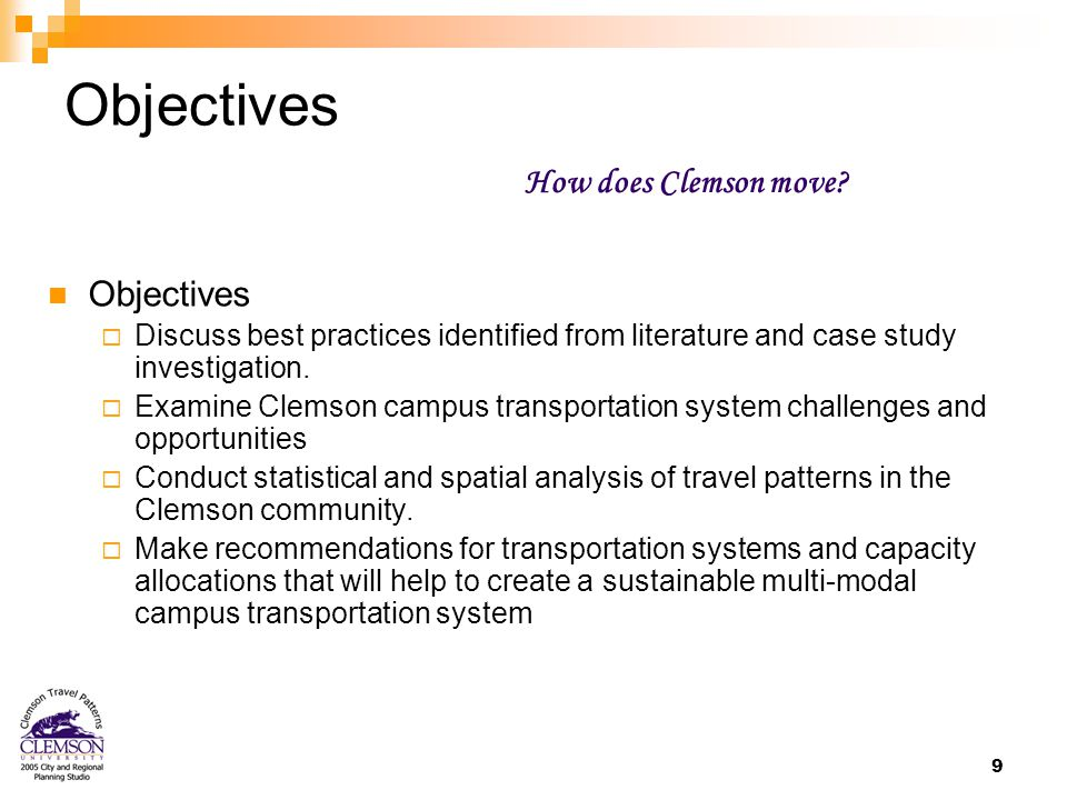 9 Objectives  Discuss best practices identified from literature and case study investigation.