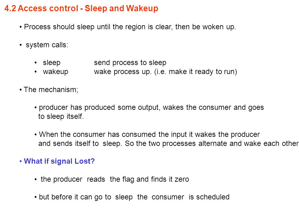 4.2 Access control - Sleep and Wakeup Process should sleep until the region is clear, then be woken up.