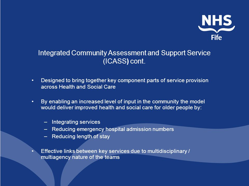 Integrated Community Assessment and Support Service (ICASS) cont.