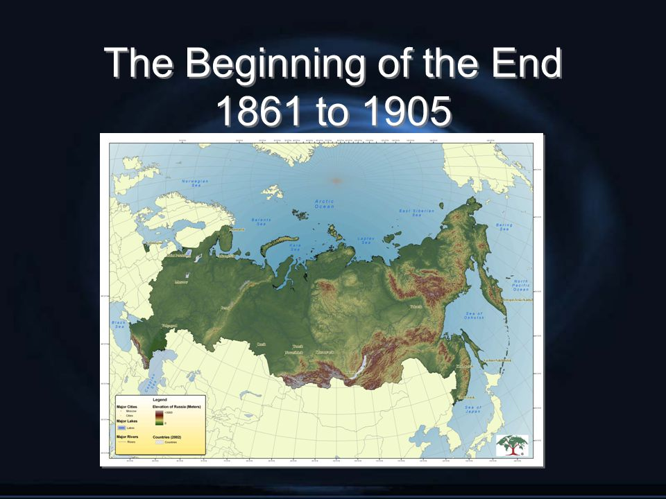 The Beginning of the End 1861 to 1905