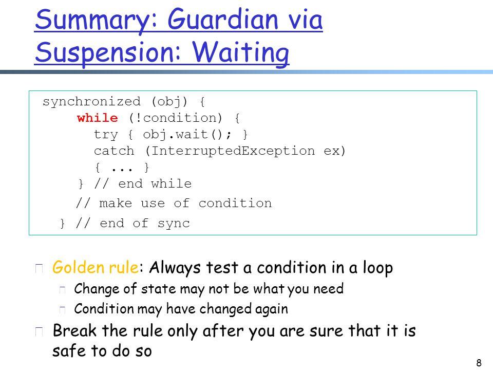 Make Program Explicit 19 main { void run { while (true) { Socket con = welcomeSocket.accept(); synchronize(Q) { Q.add(con); Q.notifyAll(); } } // end of while } 1.main { void run { 2.