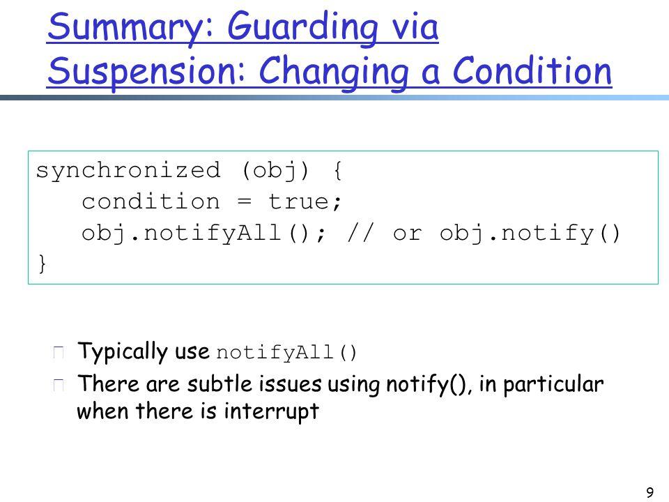 20 while (true) { // get next request Socket myConn = null; synchronized(Q) { while (Q.isEmpty()) { Q.wait(); } myConn = Q.remove(); } // end of sync // process request in myConn } // end of while 1.while (true) { // get next request 2.