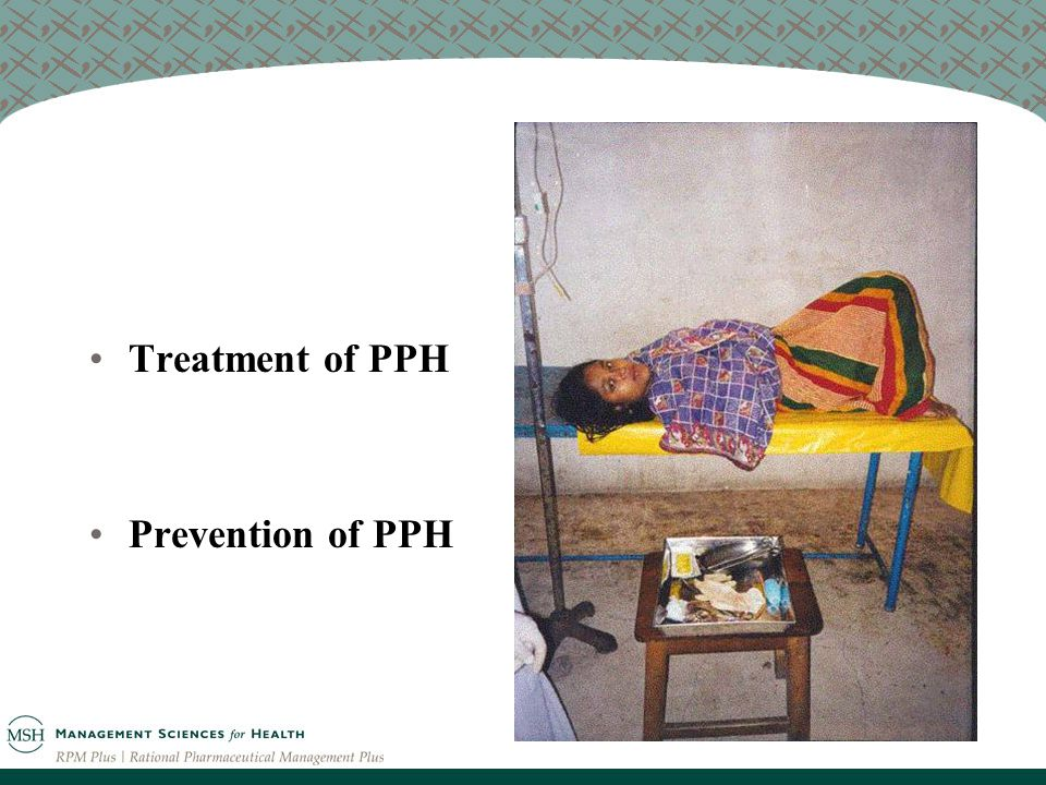 Treatment of PPH Prevention of PPH
