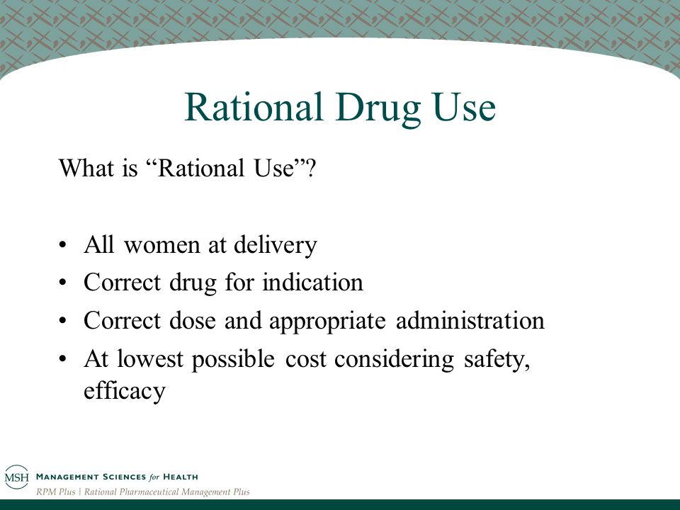 Rational Drug Use What is Rational Use .