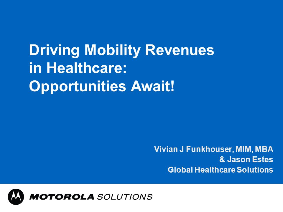Driving Mobility Revenues in Healthcare: Opportunities Await.