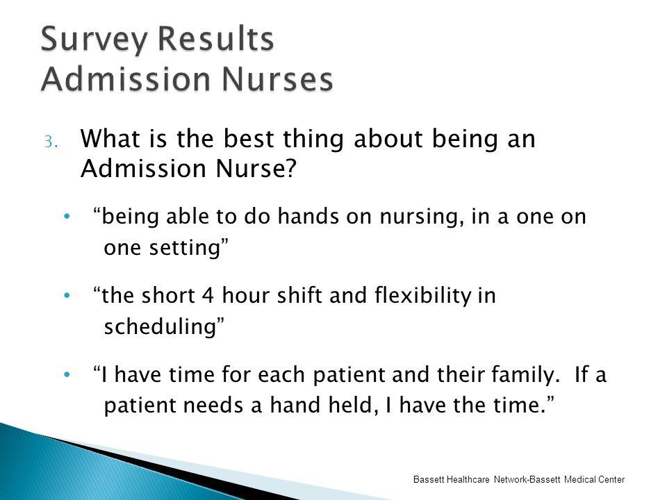 3. What is the best thing about being an Admission Nurse.