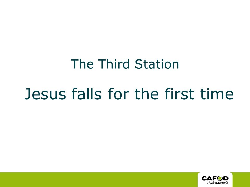 The Third Station Jesus falls for the first time