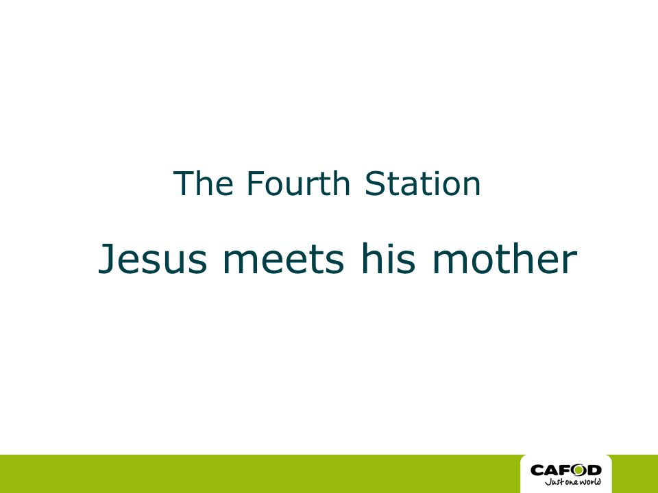 The Fourth Station Jesus meets his mother