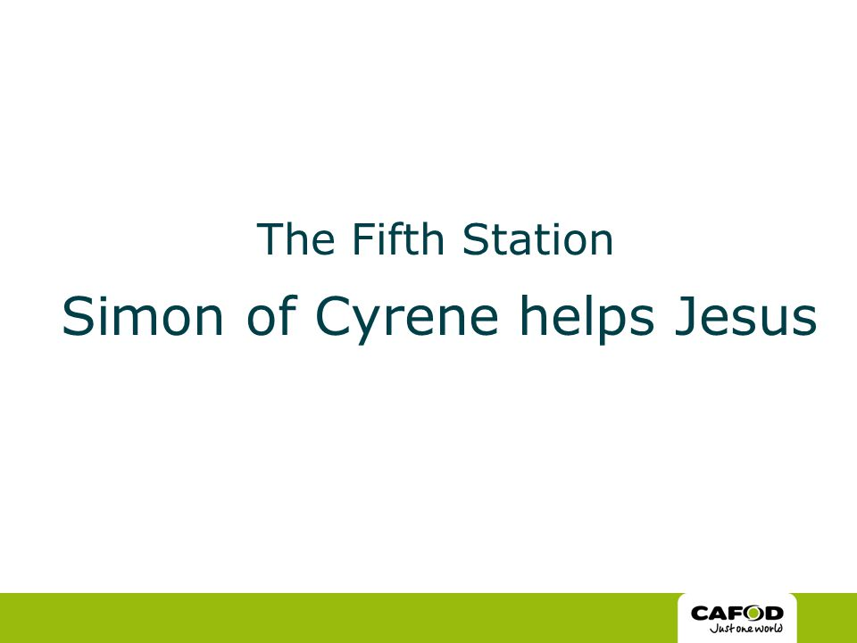 The Fifth Station Simon of Cyrene helps Jesus