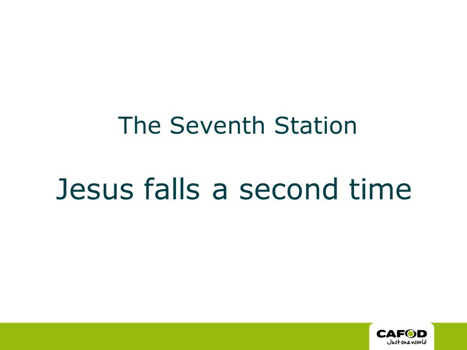 The Seventh Station Jesus falls a second time