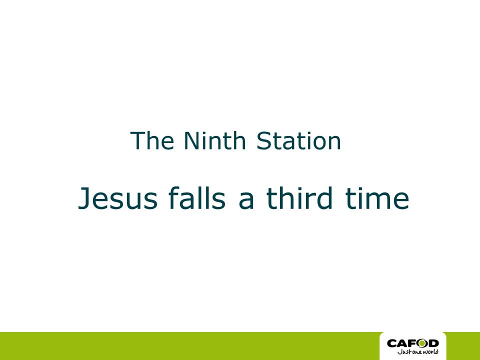 The Ninth Station Jesus falls a third time