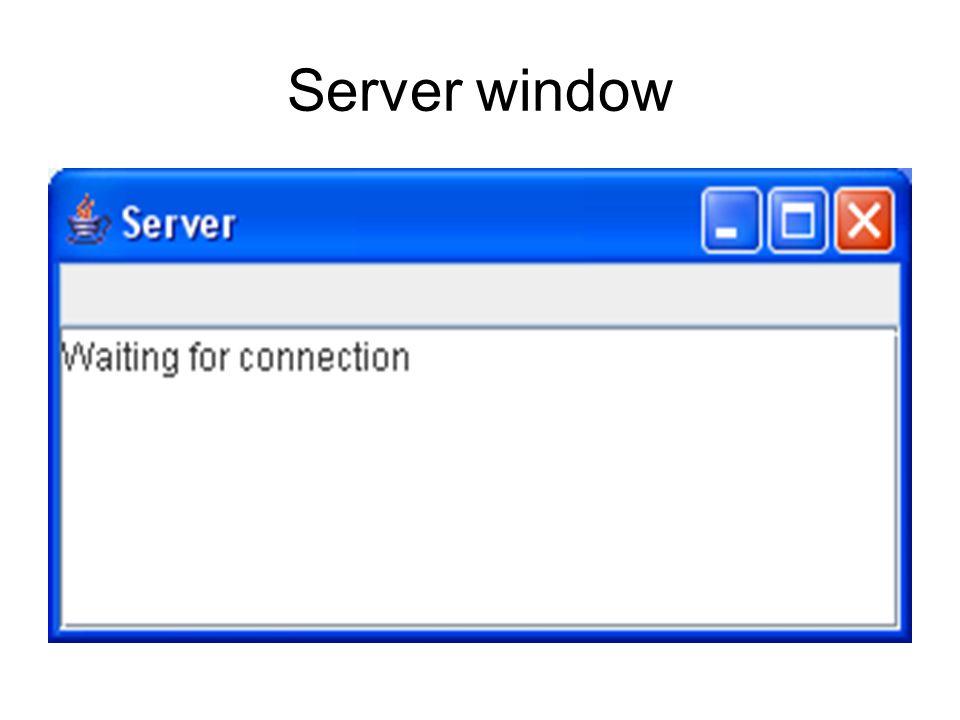 Server window