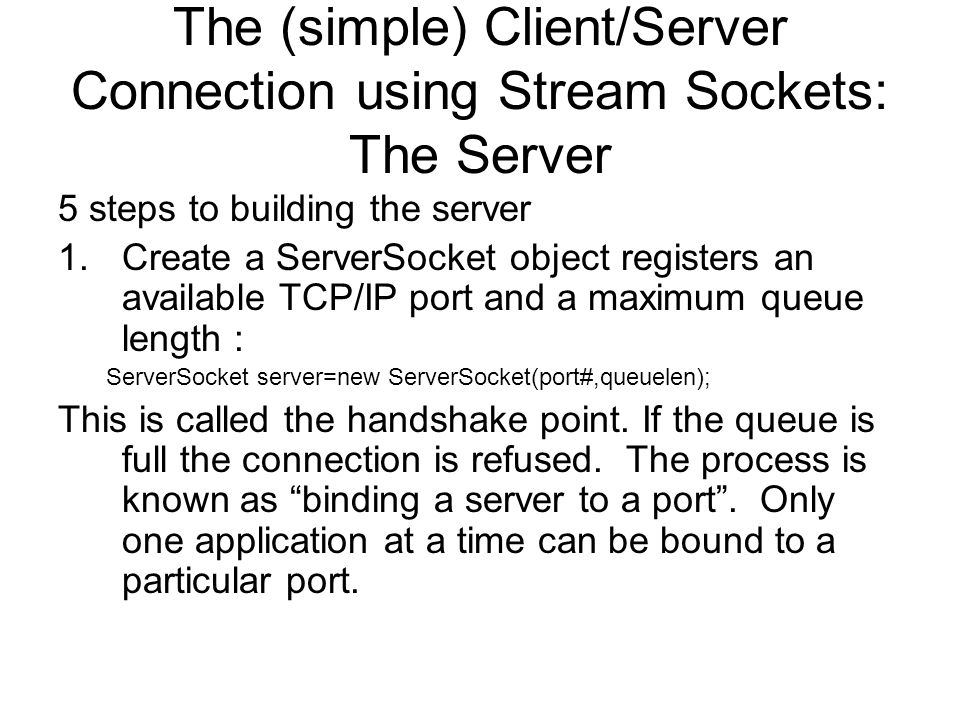 Simple Server continued: Step 2 2.