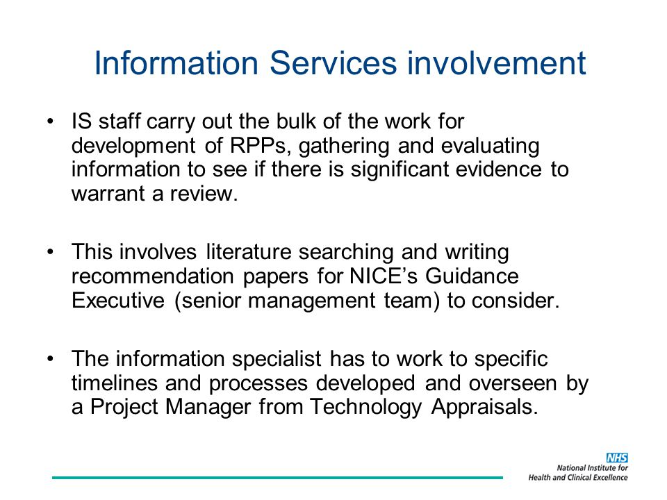 Information Services involvement IS staff carry out the bulk of the work for development of RPPs, gathering and evaluating information to see if there