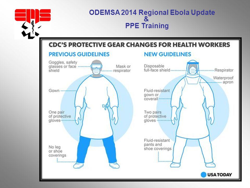ODEMSA 2014 Regional Ebola Update & PPE Training