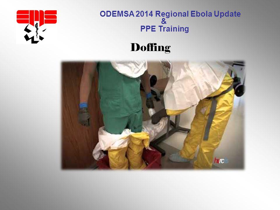 ODEMSA 2014 Regional Ebola Update & PPE Training Doffing