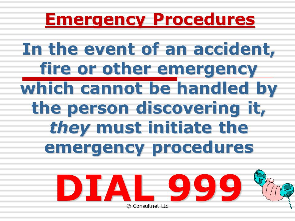 © Consultnet Ltd CONTENTS  Emergency Procedures  Fire Prevention  Use of Portable Fire Extinguishers  Conclusions
