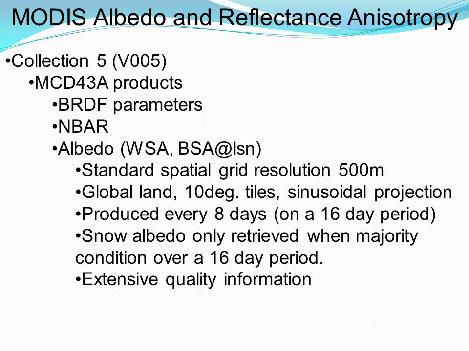 Albedo, NBAR, Reflectance Anisotropy Validation Strategy Tower albedometers BSRN sites (including SURFRAD and ARM (Dutton) ) Fluxnet/Ameriflux sites (calibration/ventilation/heated) Román, M.