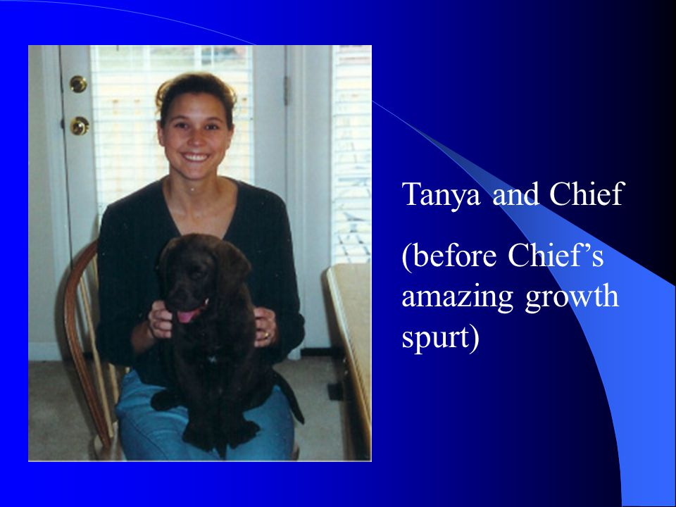 Tanya and Chief (before Chief's amazing growth spurt)