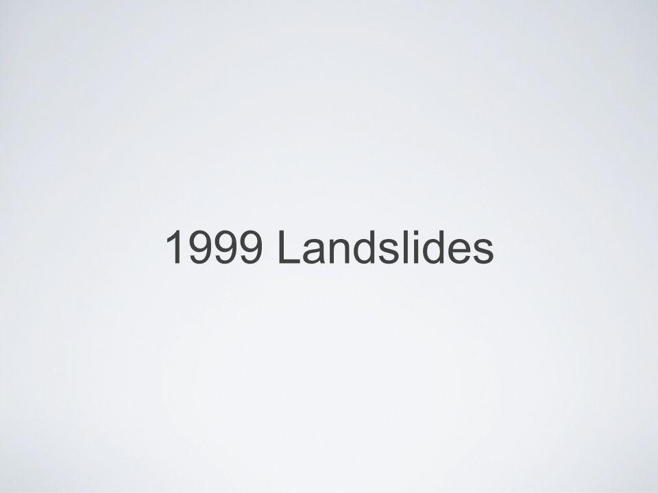 1999 Landslides