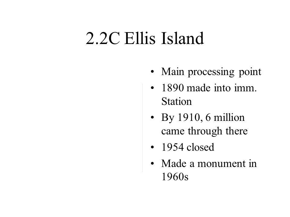 2.2C Ellis Island Main processing point 1890 made into imm.