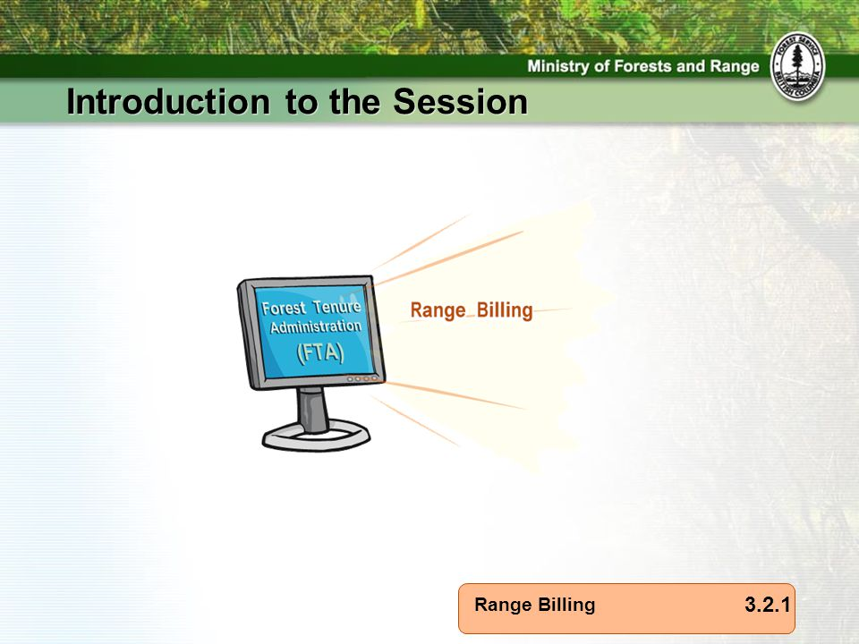 Range Billing Introduction to the Session 3.2.1