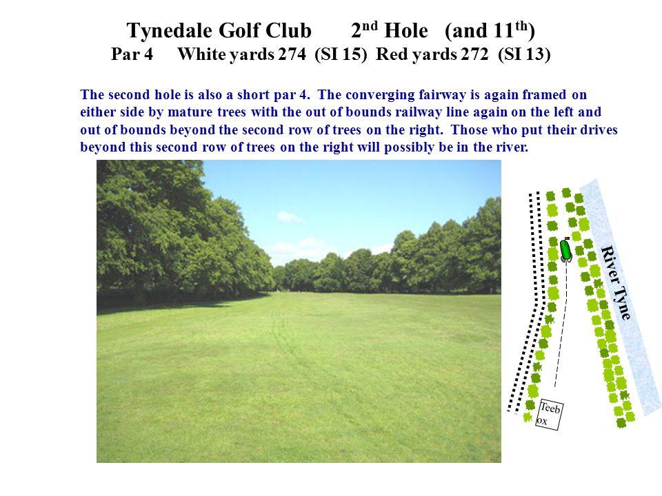 The second hole is also a short par 4.