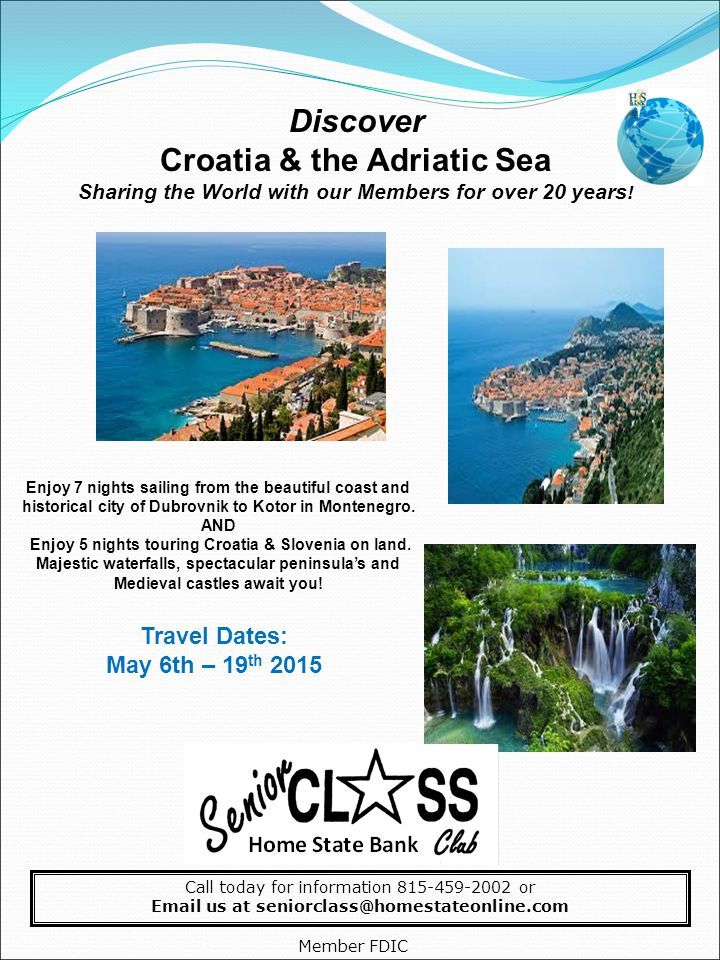 Discover Croatia & the Adriatic Sea Sharing the World with our Members for over 20 years! Enjoy 7 nights sailing from the beautiful coast and historic