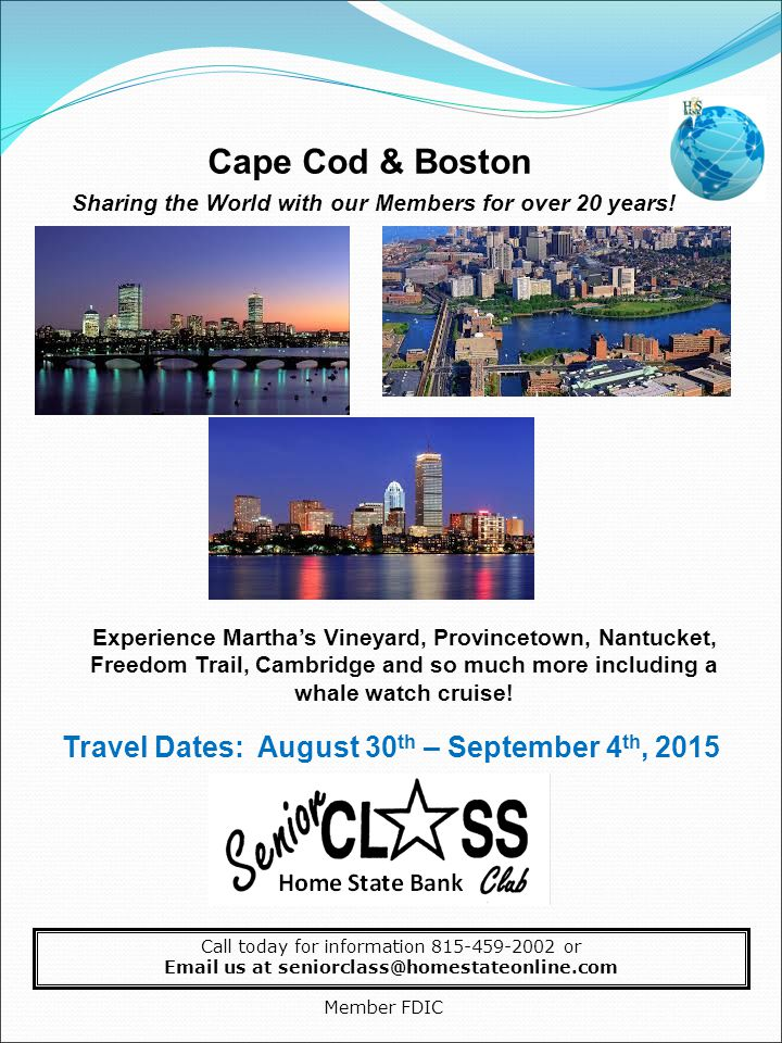 Cape Cod & Boston Sharing the World with our Members for over 20 years.