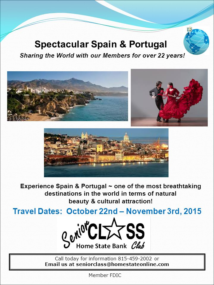 Spectacular Spain & Portugal Sharing the World with our Members for over 22 years.