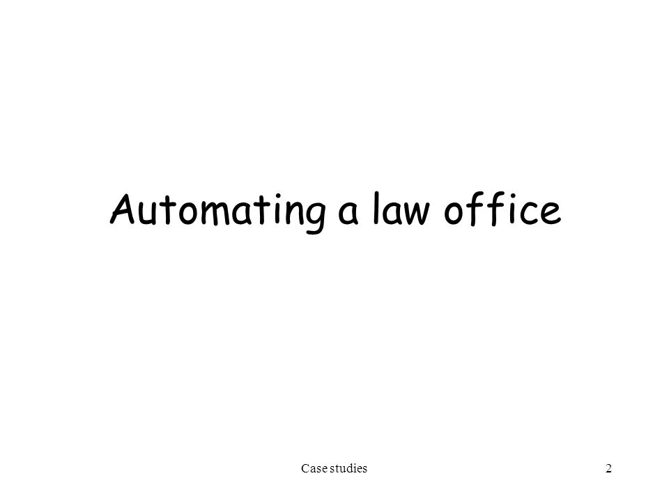 2 Automating a law office